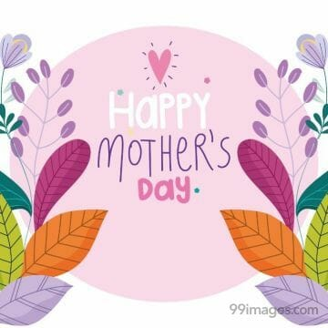 Happy Mothers Day (9 May 2021) - Images (gif), WhatsApp Status, Wishes, Quotes, Messages, Gifts