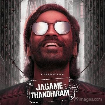 Jagame Thandhiram Movie Latest HD Photos, Posters & Wallpapers Download (1080p, 4K)